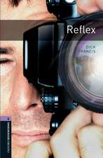Oxford Bookworms Library: Level 4:: Reflex