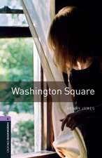 Oxford Bookworms Library: Level 4:: Washington Square