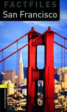 Oxford Bookworms Library Factfiles: Level 1:: San Francisco