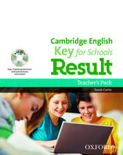 Cambridge English: Key for Schools Result: Teacher's Pack