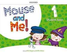 Mouse and Me!: Level 1: Student Book: Who do you want to be?