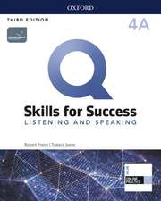 Q: Skills for Success: Level 4: Listening and Speaking Split Student Book A with iQ Online Practice
