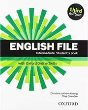 English File: Intermediate: Student's Book with Oxford Online Skills