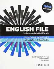 English File: Pre-Intermediate: Student's Book/Workbook MultiPack B with Oxford Online Skills