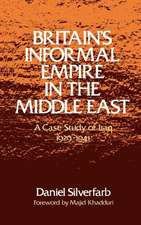 Britain's Informal Empire in the Middle East: A Case Study of Iraq 1929-1941