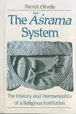 The Asrama System: The History and Hermeneutics of a Religious Institution
