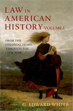 Law in American History, Vol. I: From the Colonial Years Through the Civil War