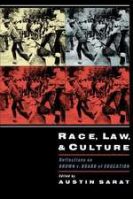 Race, Law, and Culture: Reflections on Brown v. Board of Education