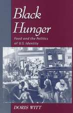 Black Hunger: Food and the Politics of US Identity