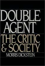 Double Agent: The Critic and Society