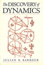 The Discovery of Dynamics: A study from a Machian point of view of the discovery and the structure of dynamical theories.