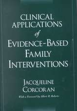 Clinical Applications of Evidence-Based Family Interventions