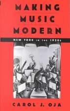 Making Music Modern: New York in the 1920s