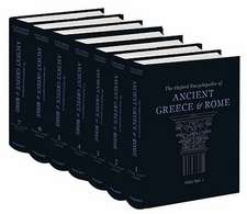 The Oxford Encyclopedia of Ancient Greece and Rome: The Oxford Encyclopedia of Ancient Greece and Rome: Seven-volume set