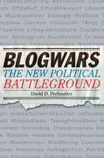 Blogwars: The New Political Battleground