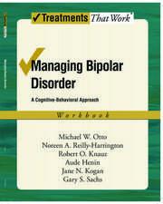 Managing Bipolar Disorder: Workbook: A cognitive-behavioural approach