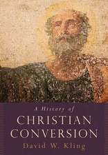 A History of Christian Conversion
