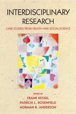 Interdisciplinary Research: Case studies from health and social science