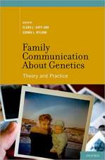 Family Communication about Genetics: Theory and Practice