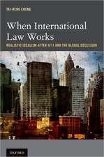 When International Law Works: Realistic Idealism After 9/11 and the Global Recession