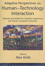 Adaptive Perspectives on Human-Technology Interaction: Methods and Models for Cognitive Engineering and Human-Computer Interaction
