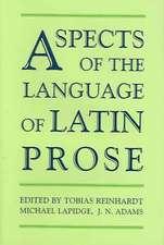 Aspects of the Language of Latin Prose