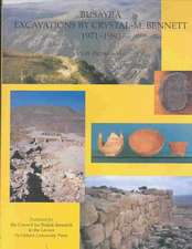 Busayra: Excavations by Crystal M Bennett 1971-1980