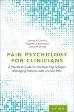 Pain Psychology for Clinicians