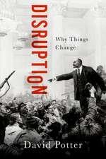 Disruption