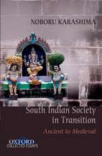 Ancient to Medieval South Indian Society in Transition:  A Step-By-Step Approach