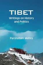 Tibet: Writings on History and Politics