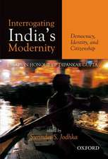 Interrogating India's Modernity: Democracy, Identity, and Citizenship