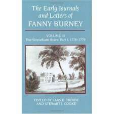 The Early Journals and Letters of Fanny Burney: Volume III: The Streatham Years, Part I, 1778-1779