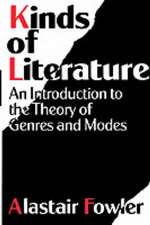Kinds of Literature: An Introduction to the Theory of Genres and Modes