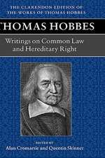 Thomas Hobbes: Writings on Common Law and Hereditary Right: A dialogue between a philosopher and a student, of the common Laws of England. Questions relative to Hereditary right