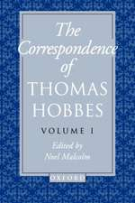 The Correspondence of Thomas Hobbes: The Correspondence of Thomas Hobbes: Volume I: 1622-1659