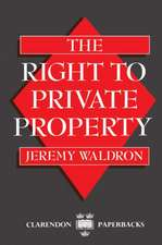 The Right to Private Property
