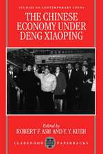 The Chinese Economy under Deng Xiaoping