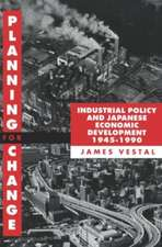 Planning for Change: Industrial Policy and Japanese Economic Development 1945-1990