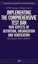Implementing the Comprehensive Test Ban: New Aspects of Definition, Organization and Verification