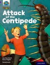 Project X Origins: Purple Book Band, Oxford Level 8: Habitat: Attack of the Centipede