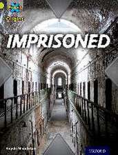 Project X Origins: Lime Book Band, Oxford Level 11: Trapped: Imprisoned