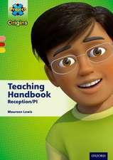 Project X Origins: PinkYellow Book Bands, Oxford Levels 1+-3: Teaching Handbook Reception/P1