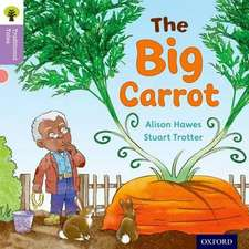 Oxford Reading Tree Traditional Tales: Level 1+: The Big Carrot