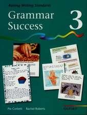 Grammar Success: Level 3: Pupil's Book 3