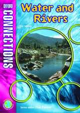 Oxford Connections: Year 5: Water and Rivers: Geography - Pupil Book