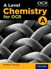 A Level Chemistry for OCR A Student Book