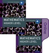 IB Mathematics Higher Level Print and Online Course Book Pack: Oxford IB Diploma Programme