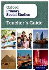 Oxford Primary Social Studies Teacher's Guide
