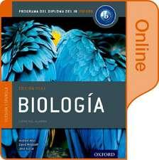 Biología: Libro del Alumno digital en línea: Programa del Diploma del IB Oxford